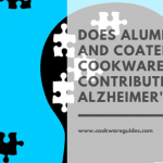 what is the connection between aluminum coated cookware and Alzheimer?