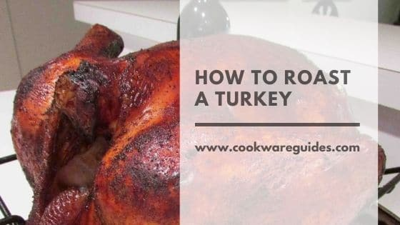 best way to Roast a Turkey